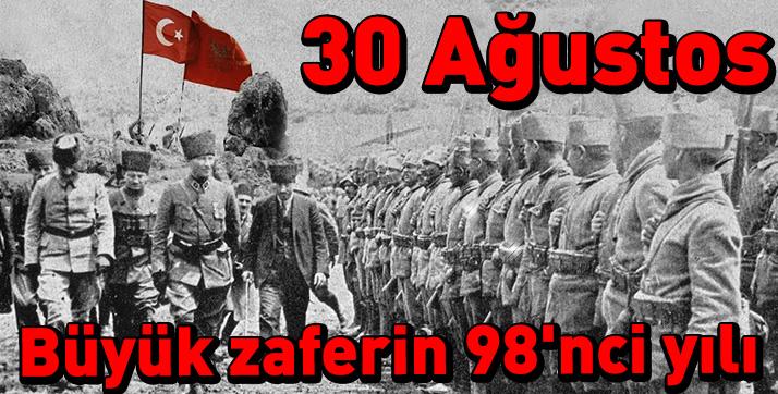 Büyük taarruz, büyük zafer: 30 Ağustos