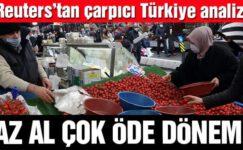 Türkiye'de 'az al çok öde' dönemi yaşanıyor