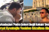 'Pudra şekeri' demişti…Kürşat Ayvatoğlu yeniden gözaltına alındı!