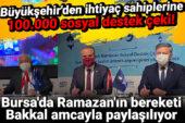 Büyükşehir'den ihtiyaç sahiplerine 100.000 sosyal destek çeki! Bursa'da Ramazan'ın bereketi Bakkal Amcayla paylaşılıyor