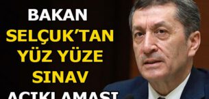 Ziya Selçuk'tan sınav açıklaması