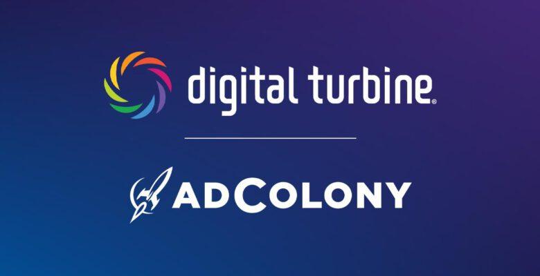 Digital Turbine AdColony'i Satın Aldığını Açıkladı