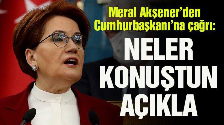 Akşener'den Erdoğan'a Biden çağrısı: Ne konuştunuz