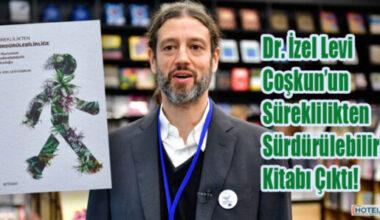 Süreklilikten Sürdürülebilirliğe Dr. İzel Levi Coşkun'un Süreklilikten Sürdürülebilirliğe Kitabı Çıktı!